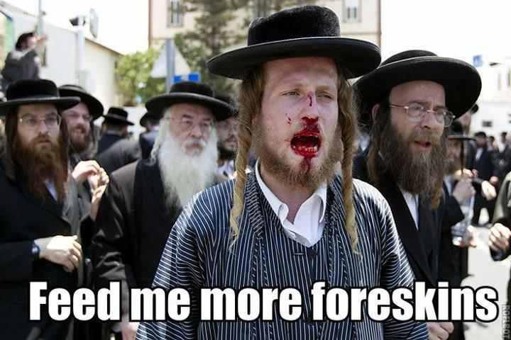 bloody-mouthed-hasidic-jew-feed-me-more-foreskins