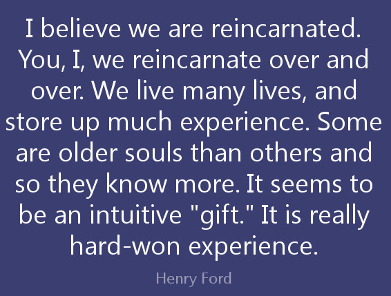 henry-ford-reincarnation-older-souls