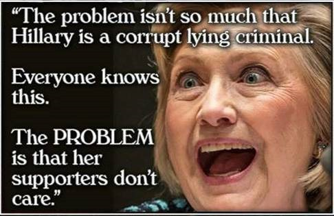 hillary-criminal-supporters-don-t-care