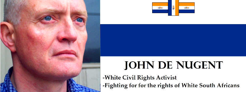 John de Nugent for White South Africa Facebook page