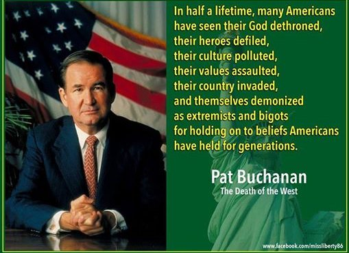 pat-buchanan-in-our-lifetime-all-values-destroyed